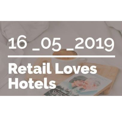Retail Loves Hotels – RDI Spain